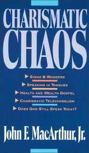 Charismatic Chaos