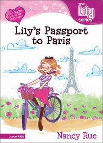 Lilys Passport to Paris (#14 in The Lily Fiction Series)