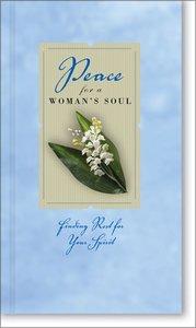 Peace For a Womans Soul