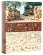 Survey of the Old Testament, A Full Colour (3rd Edition)