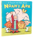 Noahs Ark (Touch And Feel Book Series)