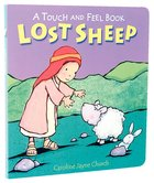 Lost Sheep (Touch And Feel Book Series)
