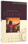David (Great Lives From Gods Word Series)