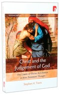 Christ and the Judgement of God (2nd Edition)