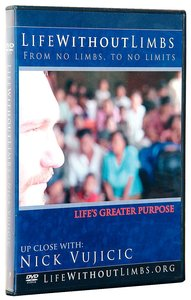 Life Without Limbs: Lifes Greater Purpose