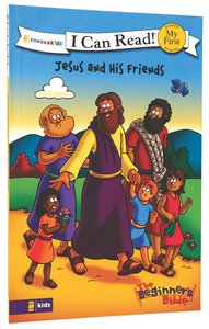 Jesus and His Friends (My First I Can Read/beginners Bible Series)