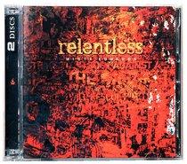 Relentless (Double Cd)
