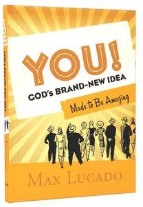 You! Gods Brand New Idea