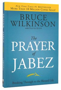 The Prayer of Jabez (#01 in Breakthrough Series)