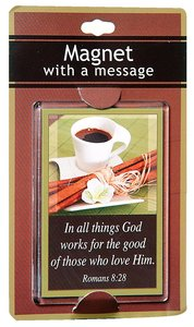 Large Acrylic Magnet: In All Things For the Good