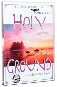 Holy Ground (Gaither Gospel Series)