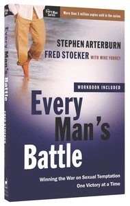 Every Mans Battle (Including Workbook) (Every Man Series)