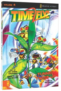 Tunnel Twist-Up (Z Graphic Novel) (#04 in Timeflyz Series)