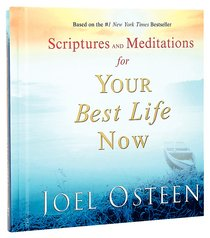 Scriptures & Meditations For Your Best Life Now