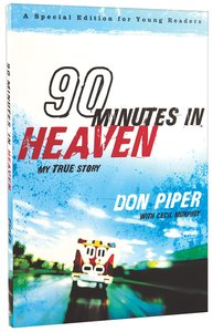 90 Minutes in Heaven (Young Readers Edition)