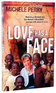 Love Has a Face