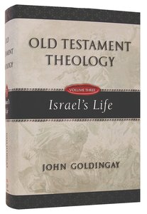 Israels Life (#03 in Old Testament Theology Series)