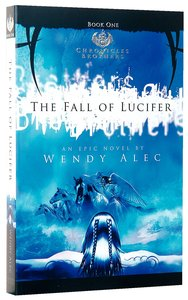 The Fall of Lucifer (#1 in Chronicles Of Brothers Series)