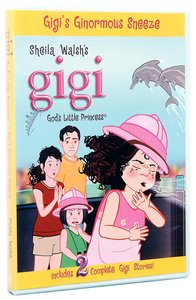 Gigis Ginormous Sneeze (Gigi, Gods Little Princess Series)
