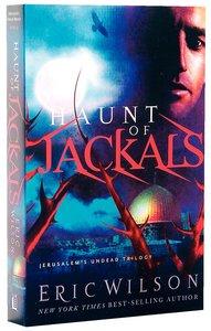 Haunt of Jackals (#02 in Jerusalems Undead Trilogy Series)