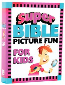 Super Bible Picture Fun For Kids