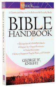 The Quicknotes Bible Handbook