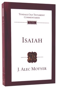 Isaiah (Re-Formatted) (Tyndale Old Testament Commentary Re-issued/revised Series)