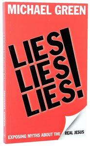 Lies, Lies, Lies!