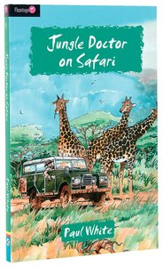 Jungle Doctor on Safari (#008 in Jungle Doctor Flamingo Fiction Series)