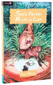 Jungle Doctor Meets a Lion (#009 in Jungle Doctor Flamingo Fiction Series)