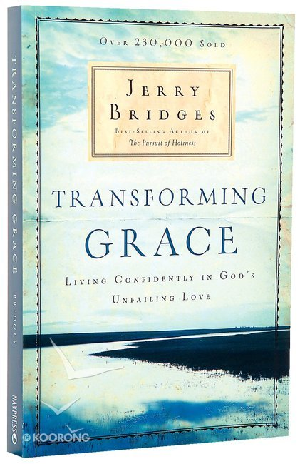 Buy transforming grace by jerry bridges online transforming grace buy transforming grace by jerry bridges online transforming grace paperback id 9781600063039 fandeluxe Images