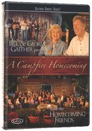 A Campfire Homecoming (Gaither Gospel Series)