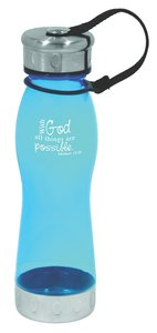 Water Bottle 600ml: Blue With God All Things Are Possible (Hand Wash Only)