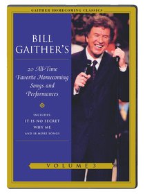 Gaither Homecoming Classics Vol. 3 (20 All Time Favourites)