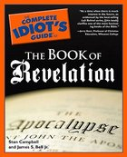 Complete Idiots Guide to the Book of Revelation (Complete Idiots Guide Series)