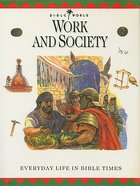 Work and Society (#09 in Bible World Series)