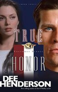 True Honor (#03 in Uncommon Heroes Series)