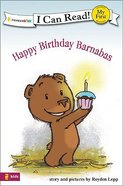 Happy Birthday Barnabas! (My First I Can Read! Series)