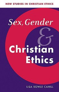 Sex Gender and Christian Ethics