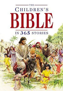The Childrens Bible in 365 Stories (2nd Edition)