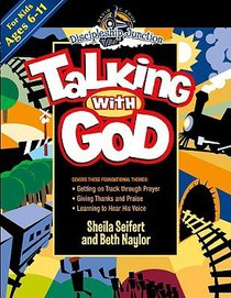 Talking With God (Discipleship Junction Series)