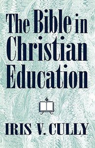 The Bible in Christian Education
