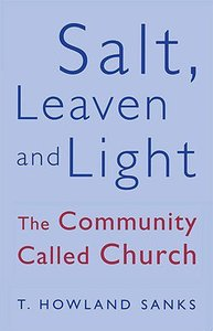 Salt Leaven and Light