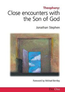 Theophany: Close Encounters With the Son of God