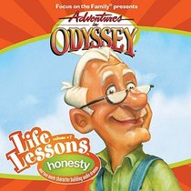 Honesty (#07 in Adventures In Odyssey Audio Life Lessons Series)