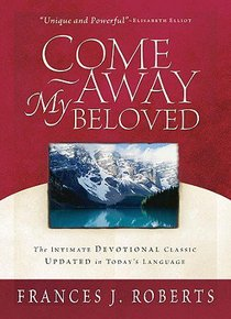 Come Away My Beloved (In Todays Language)
