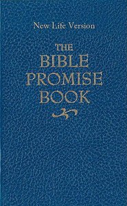 The Bible Promise Book: One Thousand Promises From Gods Word (Nlv)