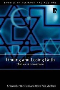 Finding and Losing Faith: Studies in Conversion