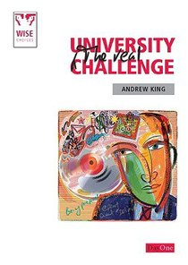 University, the Real Challenge (Wise Choices Series)