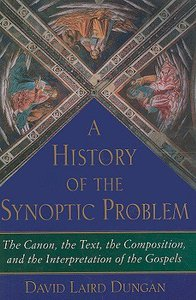A History of the Synoptic Problem